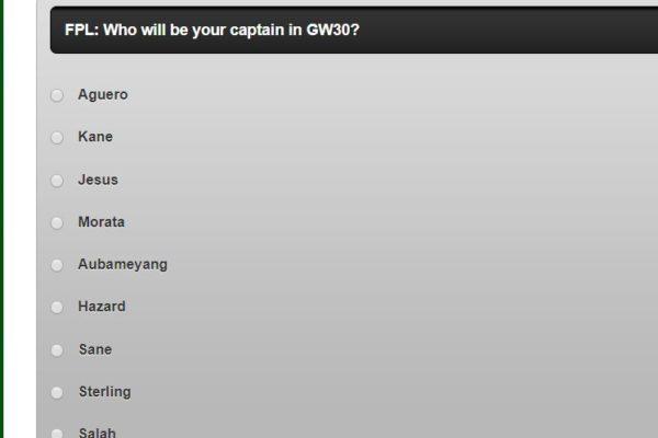fantasy premier league GW30 CAPTAIN POLL