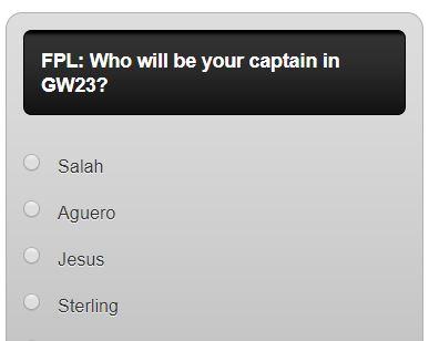 Fantasy premier league GW23 captain poll