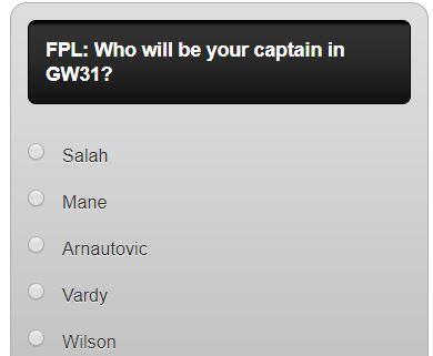 fantasy premier league GW31 captain poll