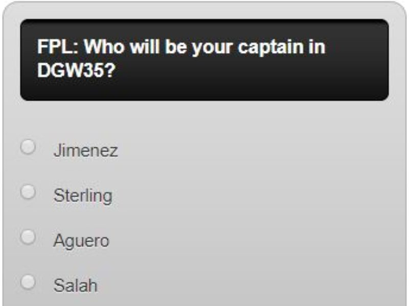 Fantasy premier league GW35 captain poll – plus a transfer in and out poll and another