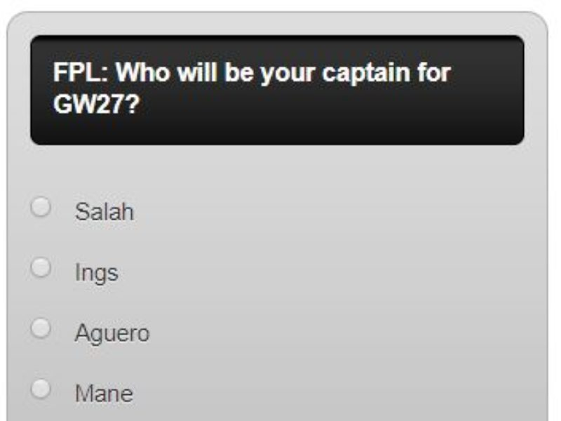 FPL captain poll GW27 – plus a transfer in and out poll